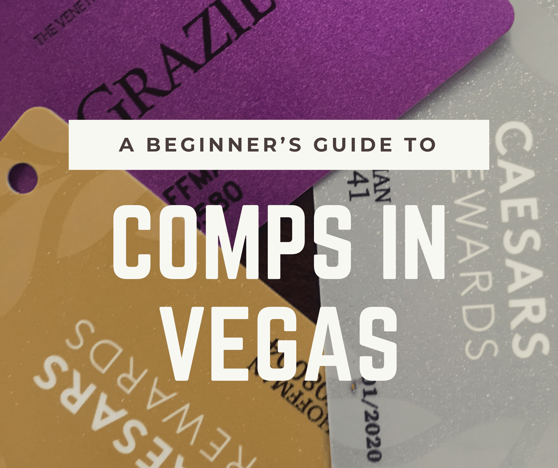 How to Earn Comps in Las Vegas