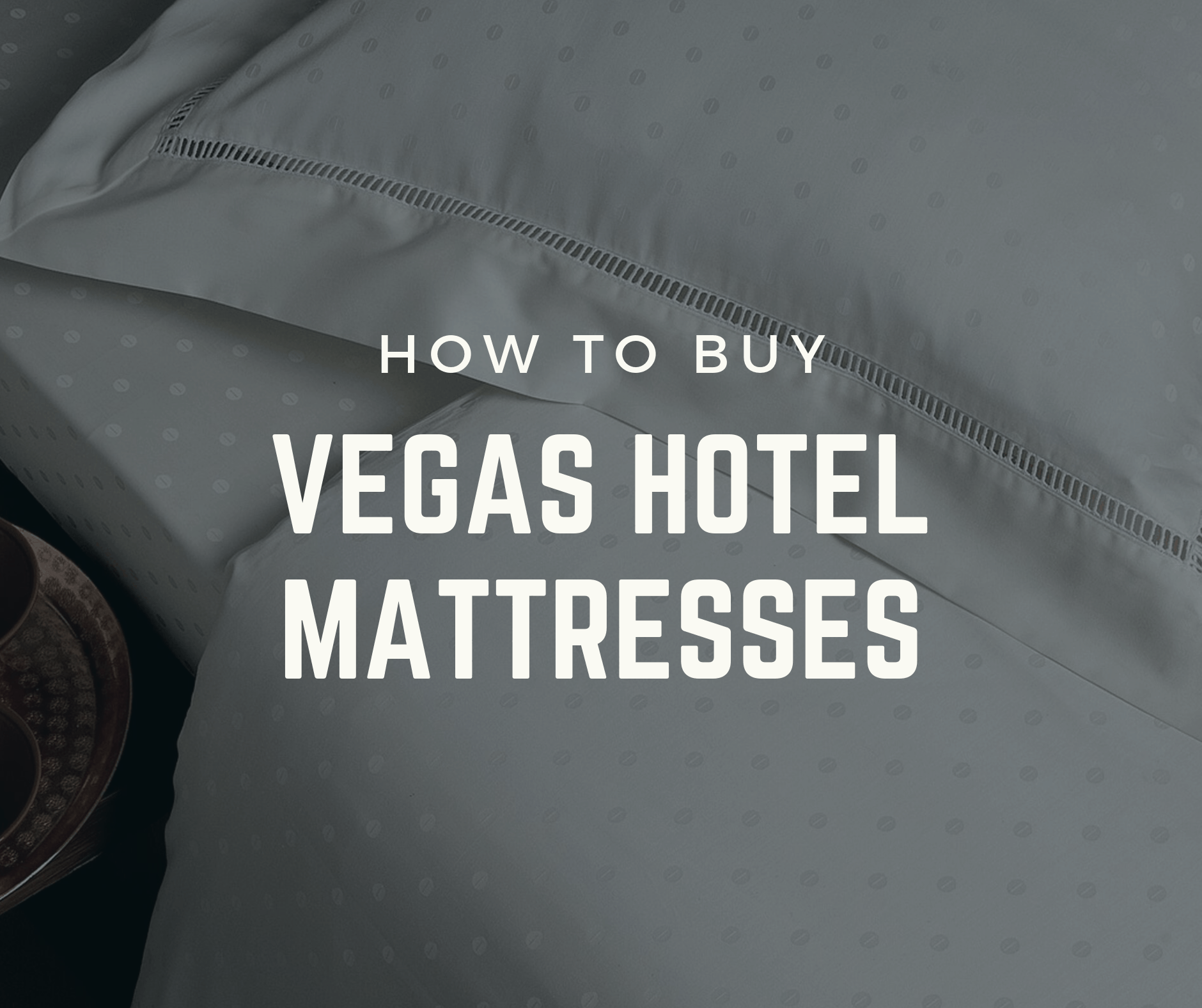 Yes, You Can Buy That Mattress You Slept on in Vegas