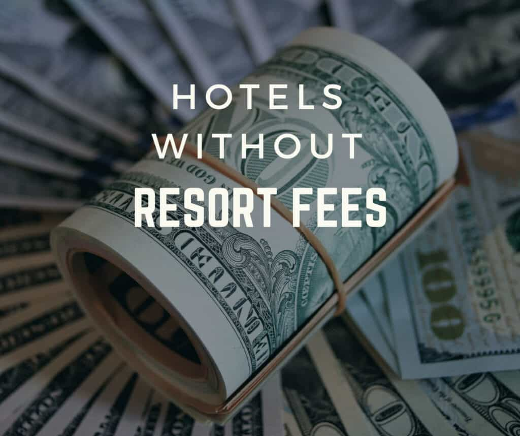 Resorts Without Resort Fees Blog Graphic