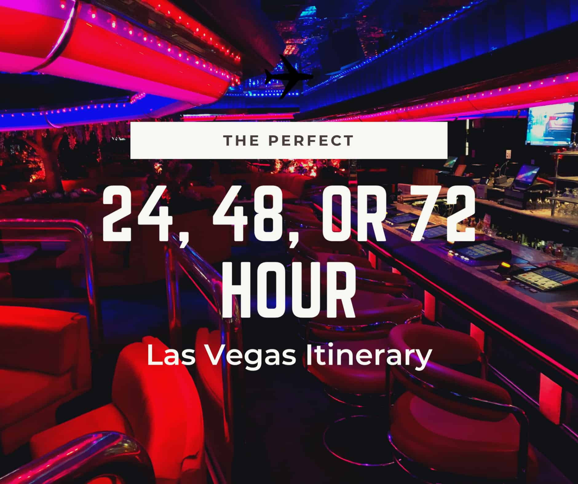 1, 2, or 3 Day Las Vegas Itinerary Ideas