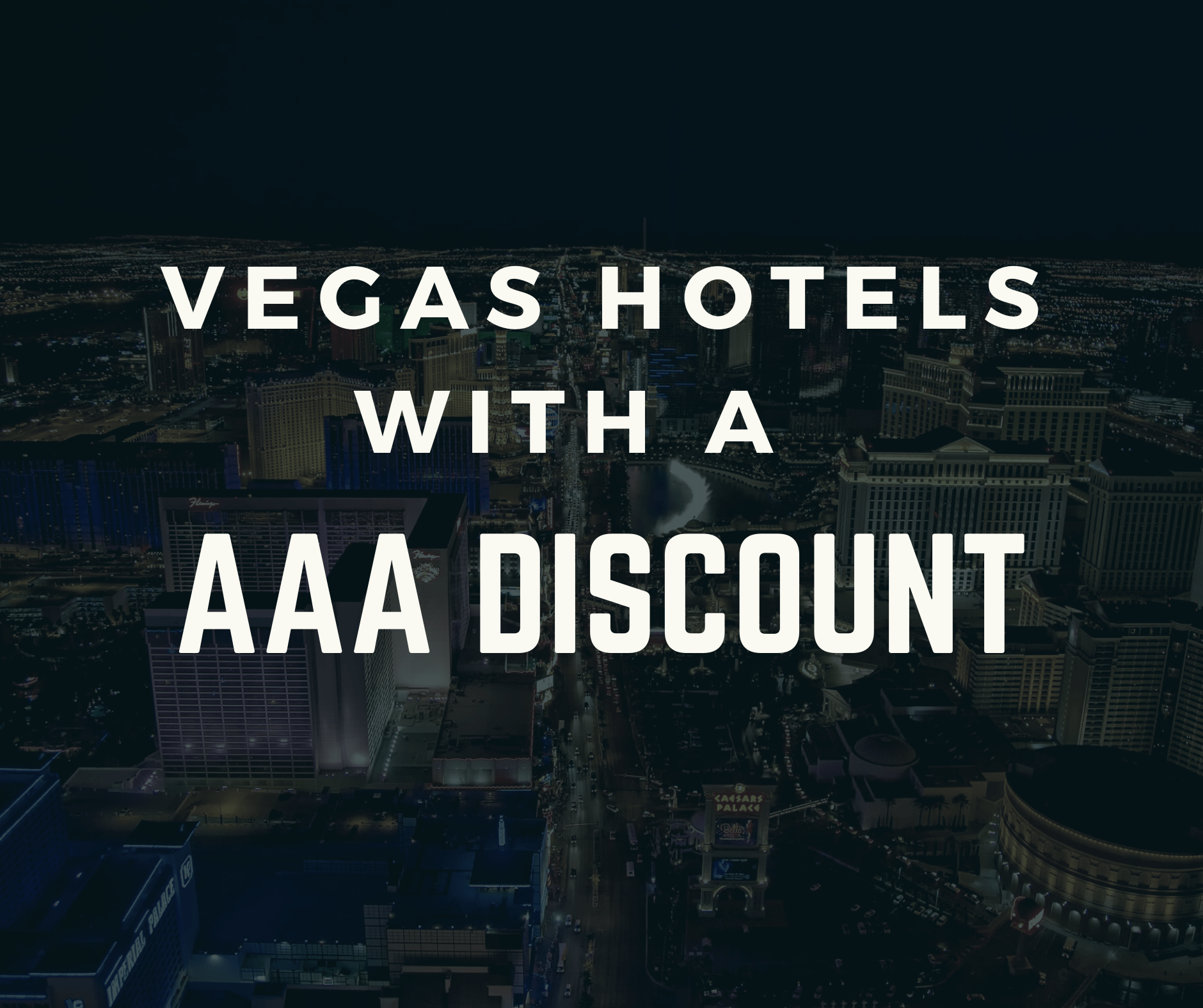 Las Vegas Hotels That Offer a AAA Discount